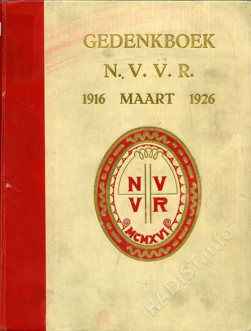 Обложка книги «Gedenkboek N.V.V.R. 1916 MAART 1926». Сборник статей о 10-летнем юбилее нидерландской организации по радиотелеграфии. 403c. Zutphen. 1926 г.